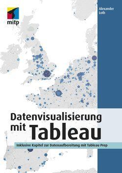 Datenvisualisierung mit Tableau von Loth,  Alexander