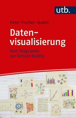 Datenvisualisierung von Fischer-Stabel,  Peter