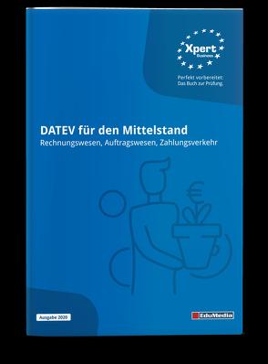 DATEV für den Mittelstand – Rechnungswesen, Auftragswesen, Zahlungsverkehr (Lehrbuch) von Arnold,  Bernd, Lübeck,  Monika