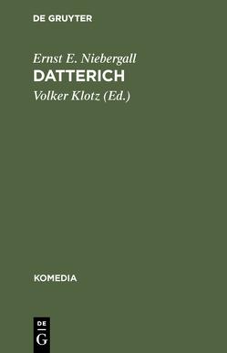 Datterich von Klotz,  Volker, Niebergall,  Ernst E