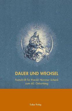 Dauer und Wechsel von Riemann,  Xenia, Salge,  Christiane, Schmitz,  Frank, Welzbacher,  Christian
