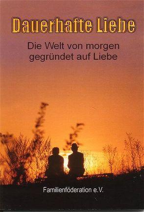 Dauerhafte Liebe von Piepenburg,  Fritz