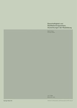 Dauerhaftigkeit von Stahlbetonwerken; Auswirkungen der Rissbildung von Käser, MENN