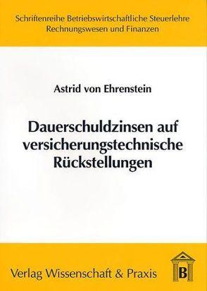 Dauerschuldzinsen auf versicherungstechnische Rückstellungen von Ehrenstein,  Astrid von