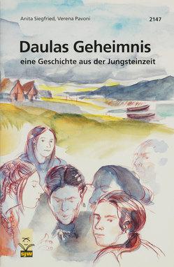 Daulas Geheimnis von Pavoni,  Verena, Siegfried,  Anita