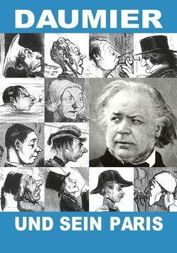 Daumier und sein Paris von Elburn,  Mirjam, Falk,  Hanna, Münch,  Roger, Wagner,  Barbara, Winzen,  Matthias