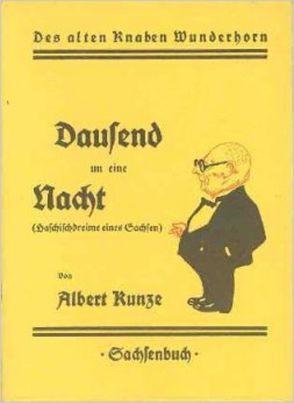 Dausend un eine Nacht von Kunze,  Albert