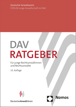 DAV-Ratgeber von Deutschen Anwaltverein e.V., Forum Junge Anwaltschaft im DAV