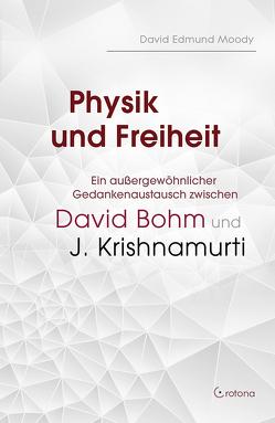 David Bohm und J. Krishnamurti von Moody,  David Edmund