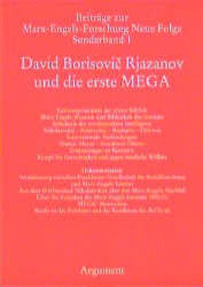 David Borisovic Rjazanov und die erste MEGA
