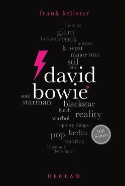 David Bowie. 100 Seiten von Kelleter,  Frank
