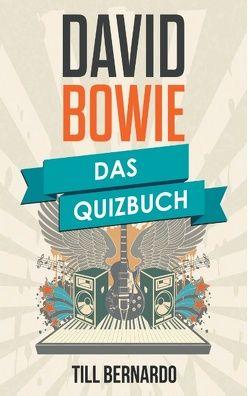David Bowie von Bernardo,  Till