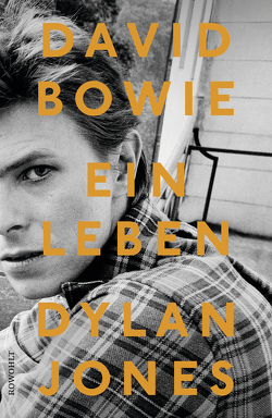 David Bowie von Jones,  Dylan, Moldenhauer,  Friederike