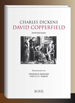David Copperfield von Barnard,  Frederick, Dickens,  Charles, Meyrink,  Gustav, Zweig,  Stefan