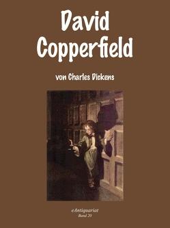 David Copperfield von Dickens,  Charles