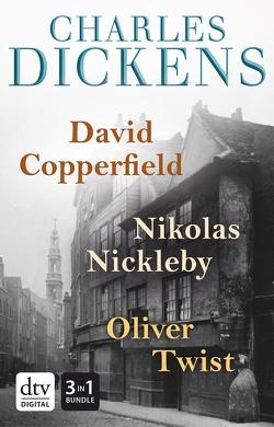 David Copperfield – Nikolas Nickleby – Oliver Twist Romane von Dickens,  Charles, Meyrink,  Gustav