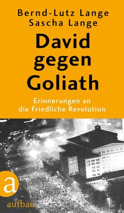 David gegen Goliath von Lange,  Bernd-Lutz, Lange,  Sascha
