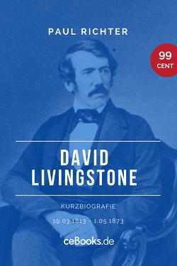 David Livingstone 1813 – 1873 von Richter,  Paul