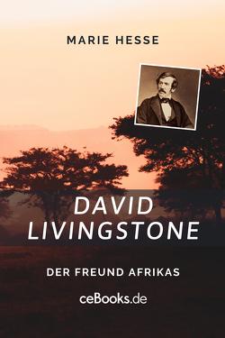 David Livingstone von Hesse,  Marie