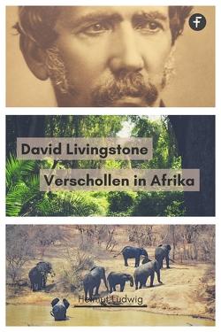 David Livingstone von Ludwig,  Helmut