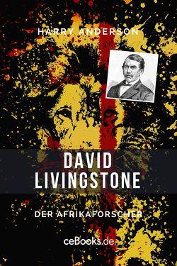 David Livingstone von Anderson,  Harry