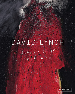 David Lynch von Giloy-Hirtz,  Petra, Huijts,  Stijn, Lynch,  David, McKenna,  Kristine