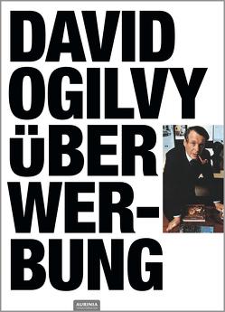 David Ogilvy über Werbung von David,  Ogilvy