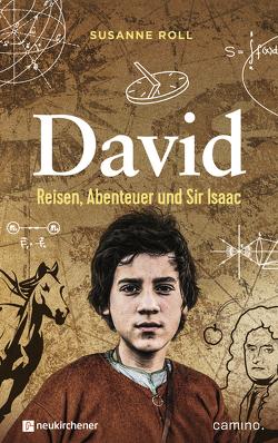 David – Reisen, Abenteuer und Sir Isaac von Roll,  Susanne
