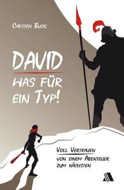 David – was für ein Typ! von Buck,  Carsten