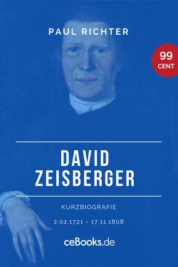 David Zeisberger 1720 – 1808 von Richter,  Paul