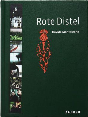 Davide Monteleone – Rote Distel von Monteleone,  Davide, Segueglia,  Lucia