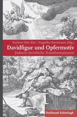Davidfigur und Opfermotiv von Eke,  Norbert Otto, Strotmann,  Angelika