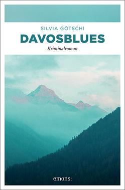 Davosblues von Götschi,  Silvia