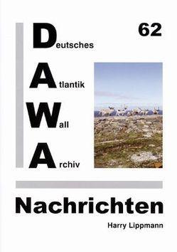 DAWA Nachrichten des Deutschen Atlantikwall-Archivs von Lippmann,  Harry, Tomezzoli,  Giancarlo