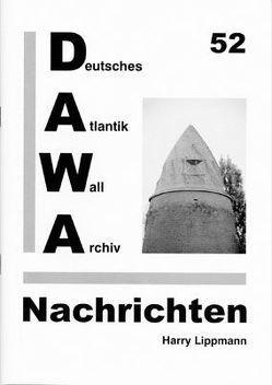 DAWA Nachrichten des Deutschen Atlantikwall-Archivs von Friese,  Jürgen