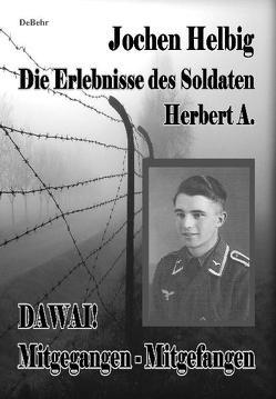 DAWAI! Mitgegangen – Mitgefangen von DeBehr,  Verlag, Helbig,  Jochen