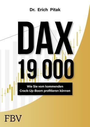 DAX 19 000 von Pitak,  Erich