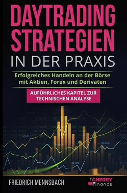 Daytrading Strategien in der Praxis von Cherry Finance, Mennsbach,  Friedrich, Mrsic,  Damir