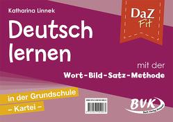 DaZ fit: Deutsch lernen mit der Wort-Bild-Satz-Methode in der Grundschule – Kartei (inkl. CD) von Linnek,  Katharina