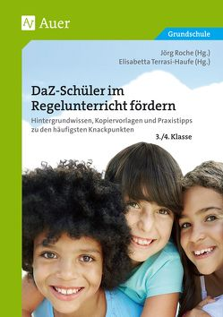 DaZ-Schüler im Regelunterricht fördern Klasse 3+4 von Gietl, Littwin, Roche, Simic, Terrasi-Haufe