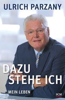 Dazu stehe ich von Parzany,  Ulrich