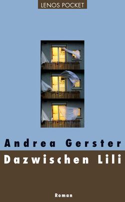Dazwischen Lili von Gerster,  Andrea