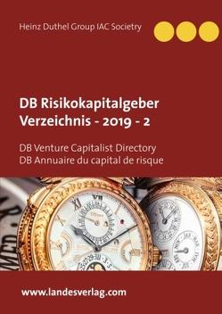 DB Risikokapitalgeber Verzeichnis – 2019 – 2 von (EU),  Group MediaWire, Group IAC Societry,  Heinz Duthel