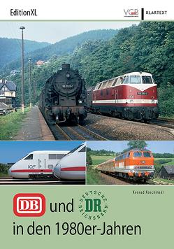 DB und DR in den 1980er-Jahren von Koschinski,  Konrad