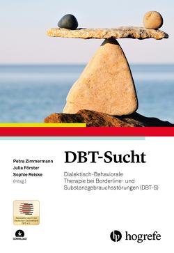 DBT-Sucht von Förster,  Julia, Reiske,  Sophie, Zimmermann,  Petra