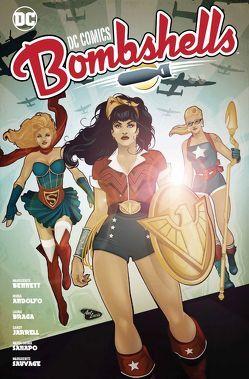 DC Comics Bombshells von Andolfo,  Mirka, Bennett,  Marguerite, Jarrell,  Sandy