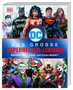 DC Comics Das große Superhelden-Lexikon von Scott,  Melanie