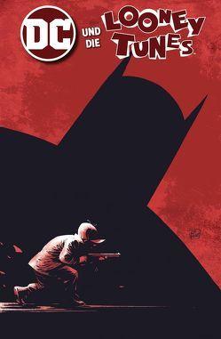 DC und die Looney Tunes von Faßbender,  Jörg, Jones,  Kelley, King,  Tom, Morrison,  Bill, Palmiotti,  Jimmy, Weks,  Lee