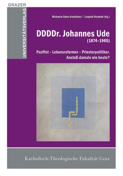 DDDDr. Johannes Ude (1874–1965) von Neuhold,  Leopold, Sohn-Krohnthaler,  Michaela