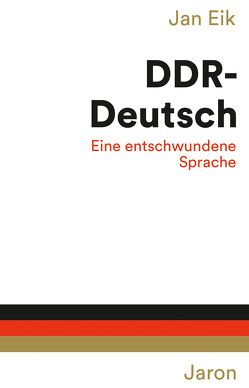 DDR-Deutsch von Eik,  Jan
